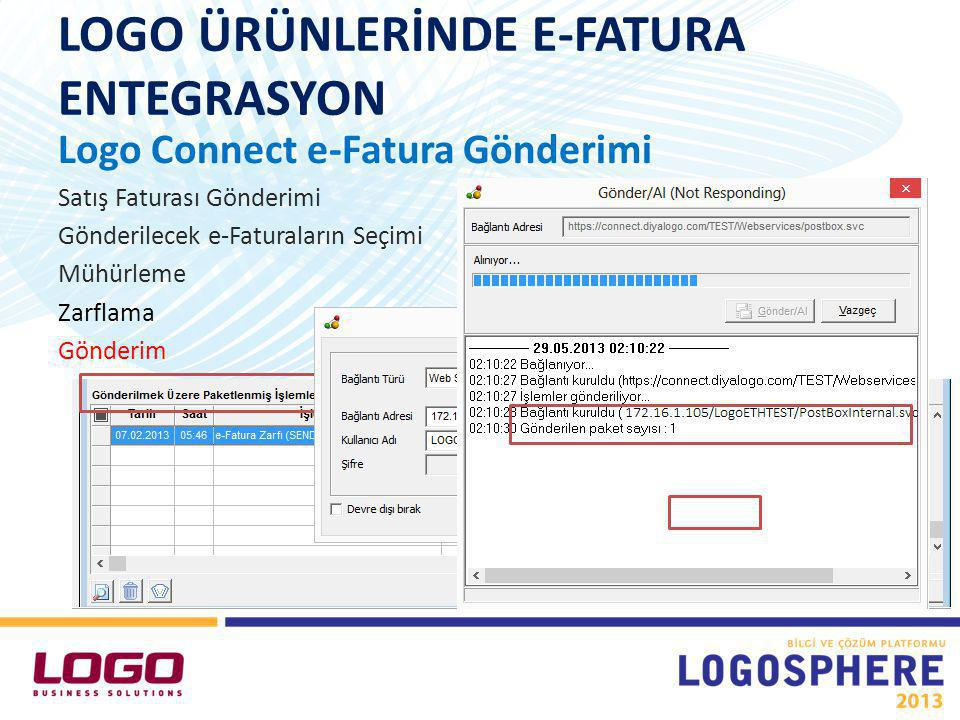LOGO ÜRÜNLERİNDE E-FATURA ENTEGRASYON