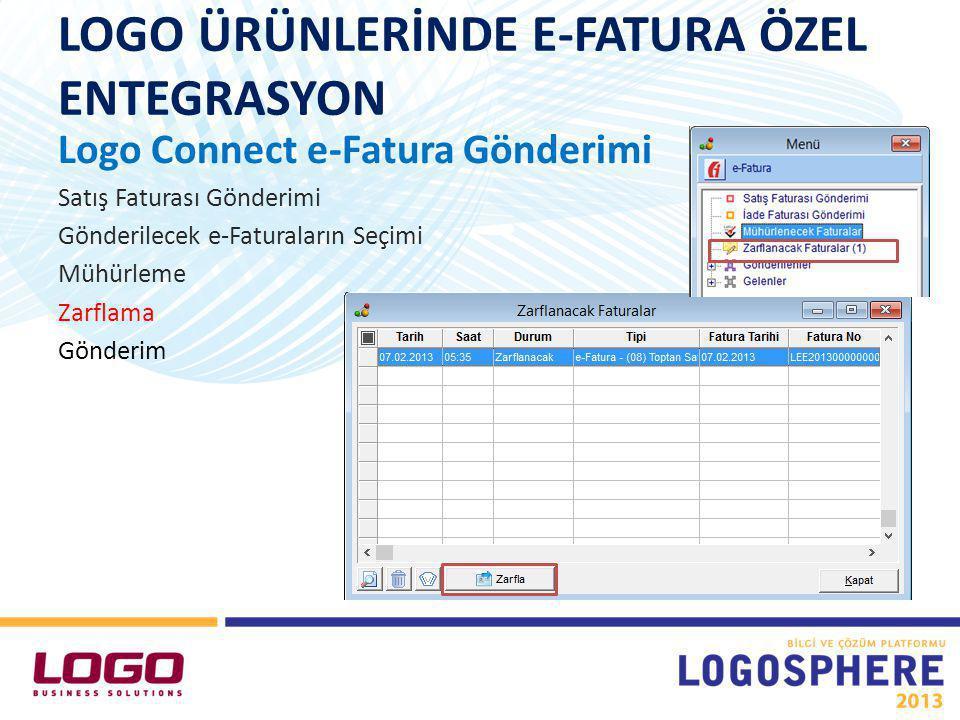 LOGO ÜRÜNLERİNDE E-FATURA ÖZEL ENTEGRASYON