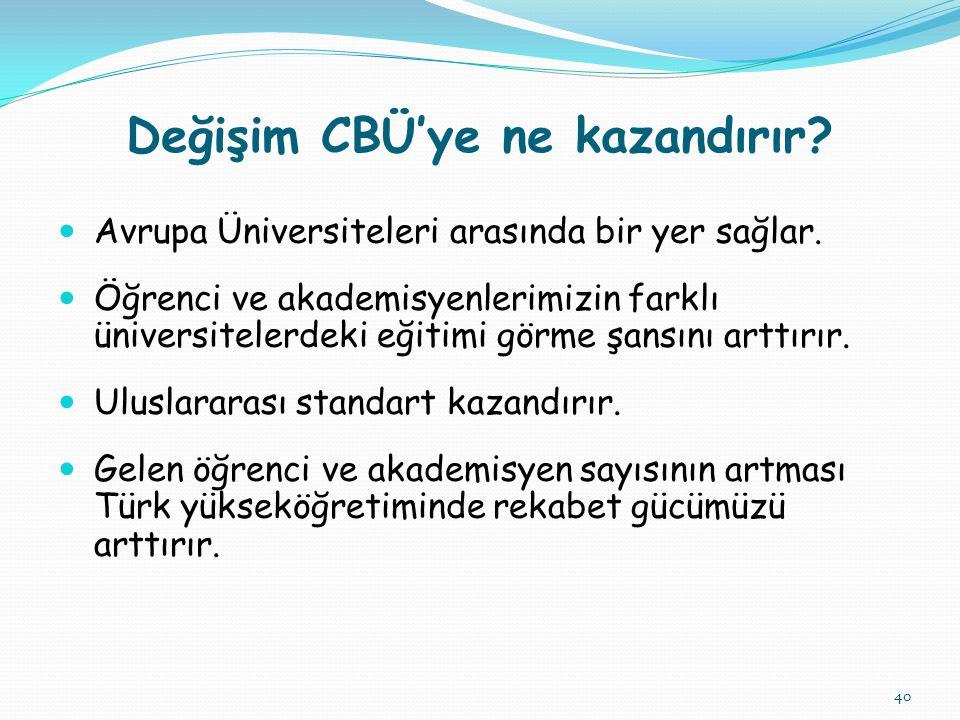 Değişim CBÜ'ye ne kazandırır