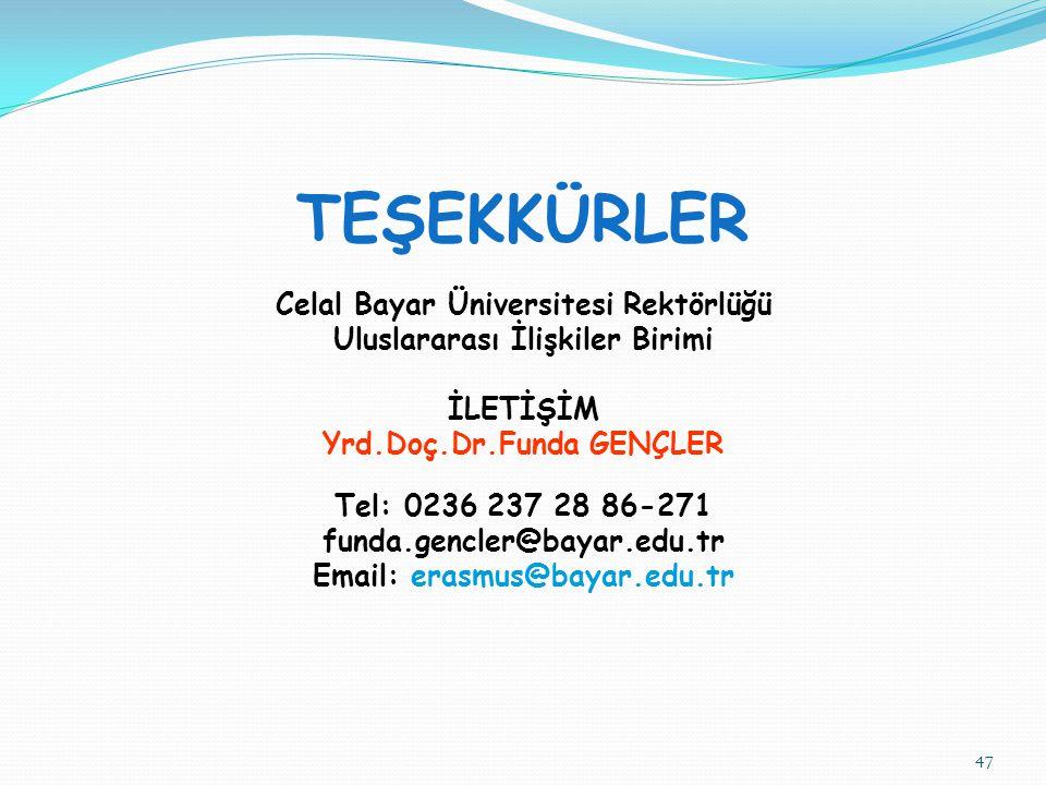 TEŞEKKÜRLER Celal Bayar Üniversitesi Rektörlüğü