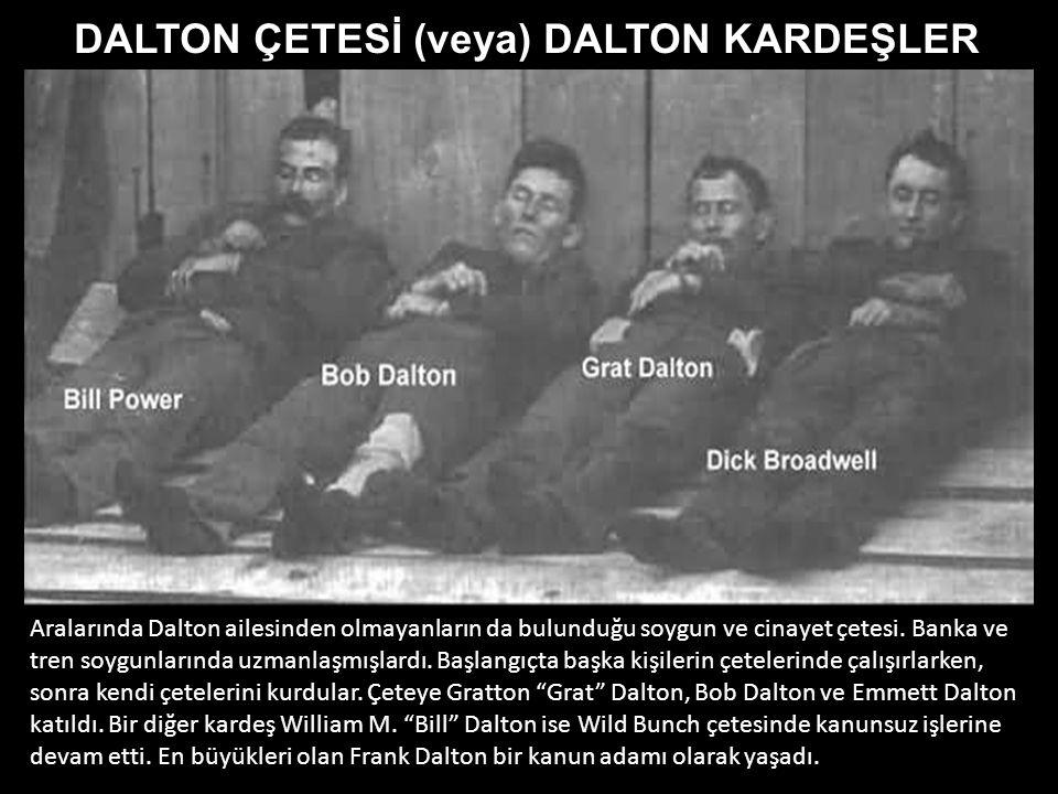 DALTON ÇETESİ (veya) DALTON KARDEŞLER
