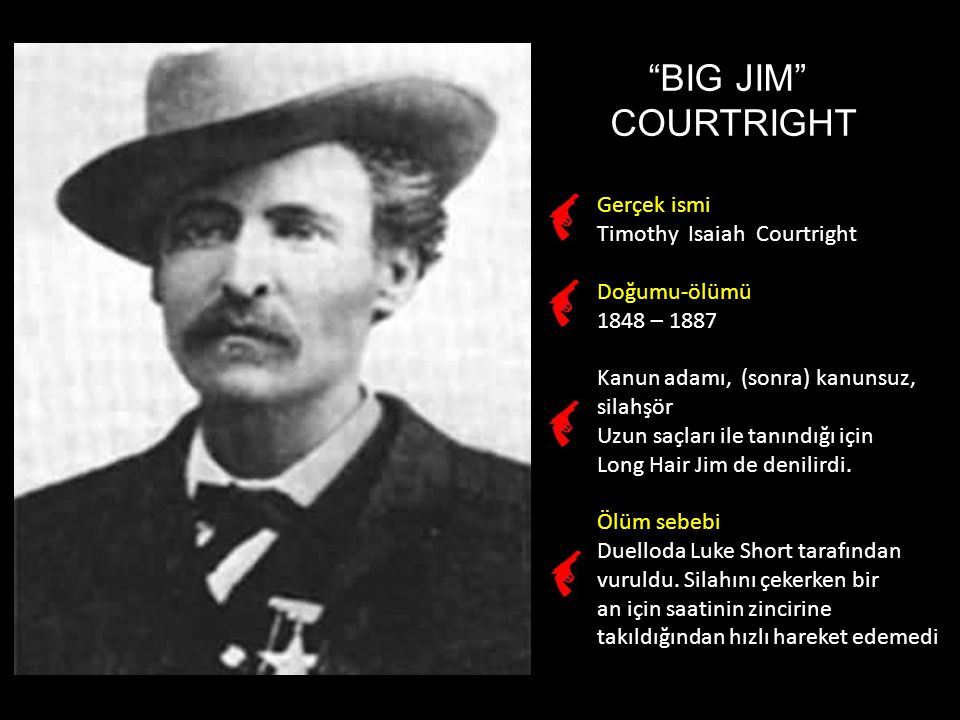 BIG JIM COURTRIGHT Gerçek ismi Timothy Isaiah Courtright
