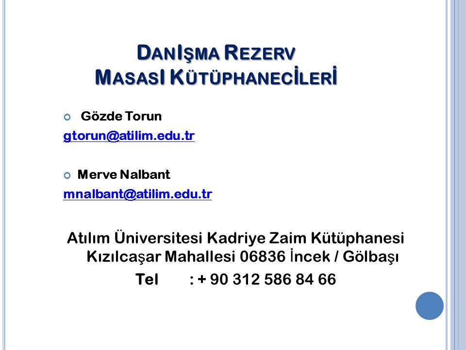 DanIşma Rezerv MasasI Kütüphanecİlerİ