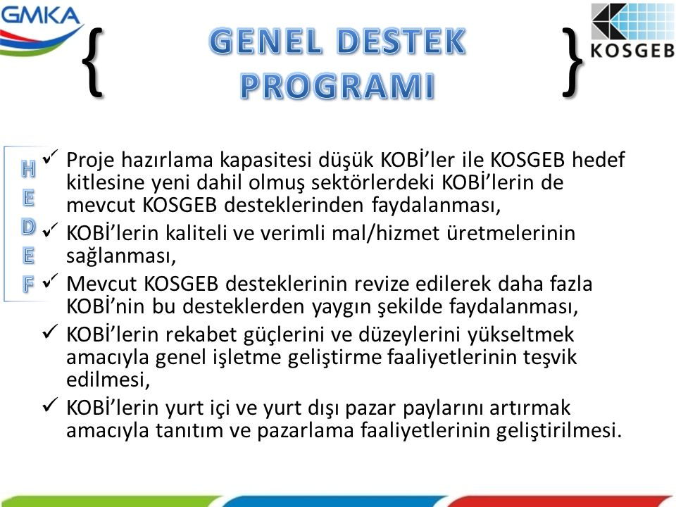 { } GENEL DESTEK PROGRAMI