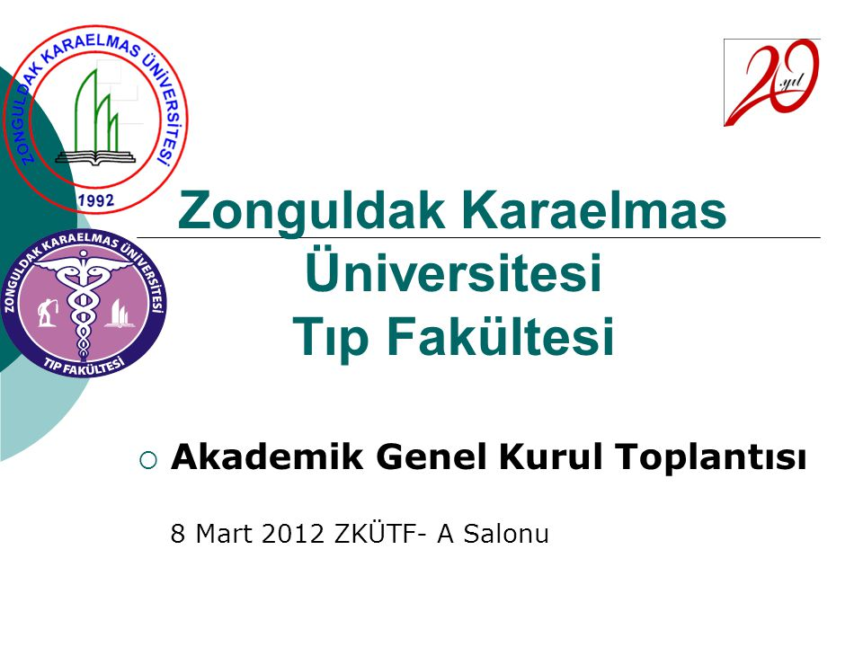 Zonguldak Karaelmas Üniversitesi Tıp Fakültesi