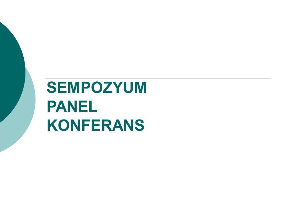 SEMPOZYUM PANEL KONFERANS