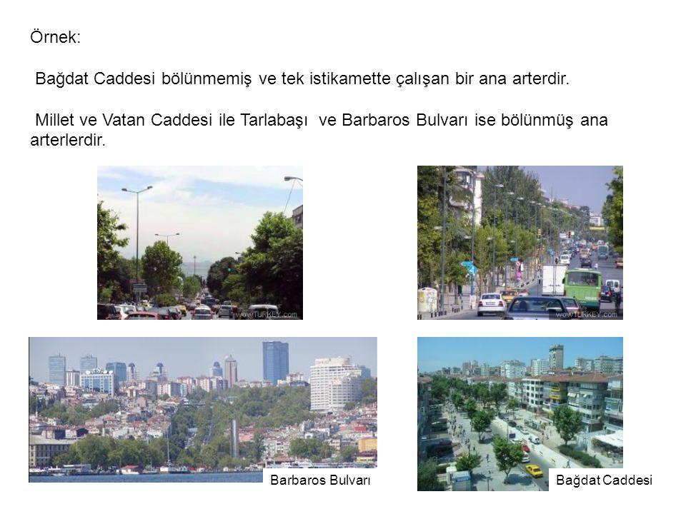 Bağdat Caddesi bölünmemiş ve tek istikamette çalışan bir ana arterdir.