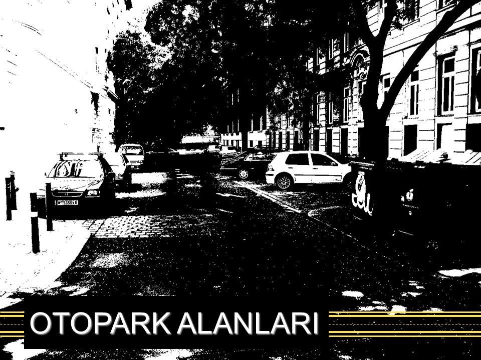 OTOPARK ALANLARI