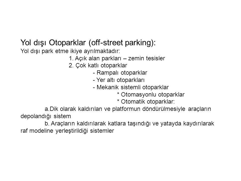 Yol dışı Otoparklar (off-street parking):