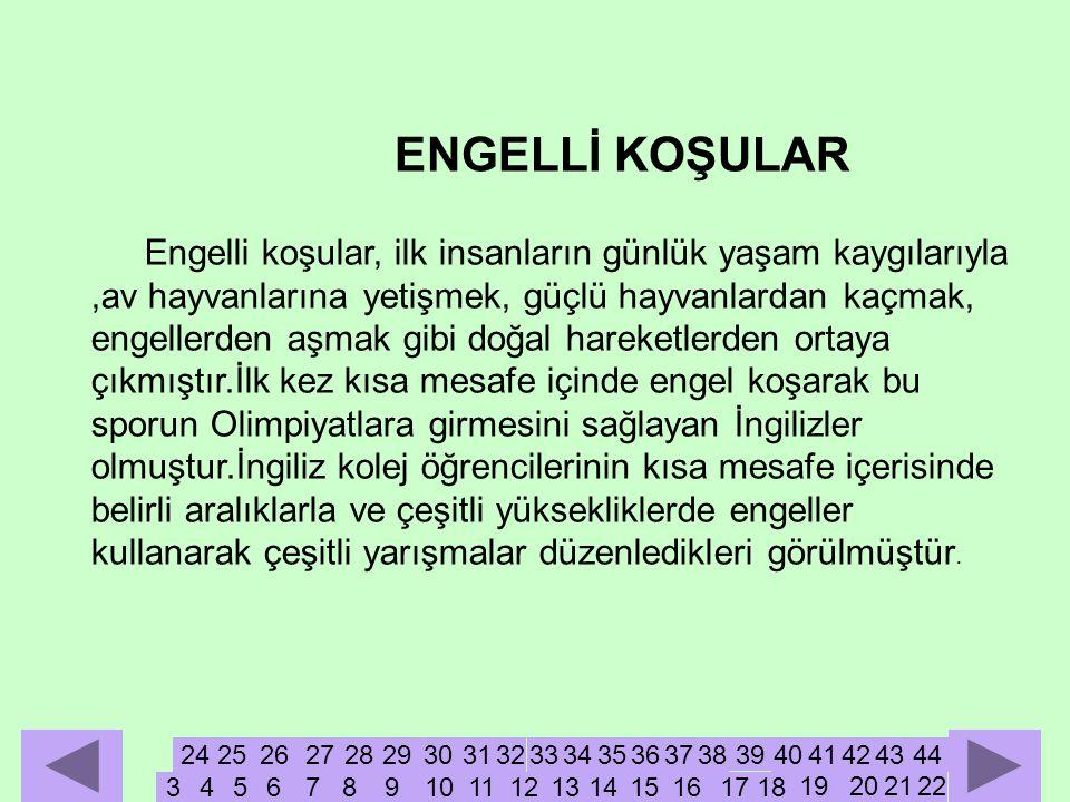ENGELLİ KOŞULAR