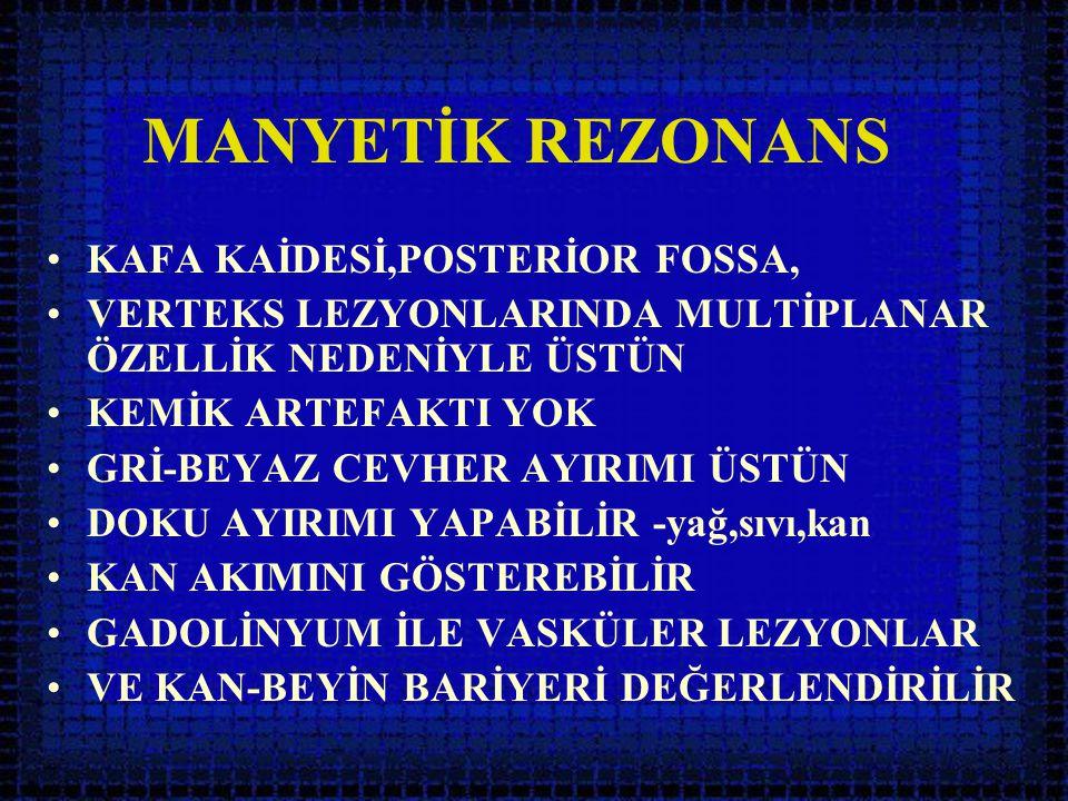 MANYETİK REZONANS KAFA KAİDESİ,POSTERİOR FOSSA,