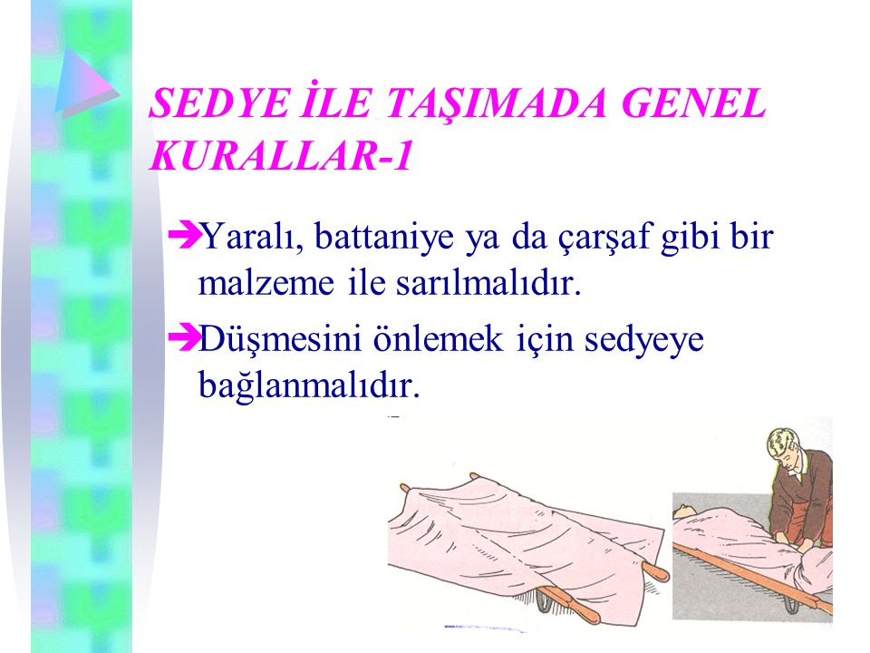 SEDYE İLE TAŞIMADA GENEL KURALLAR-1