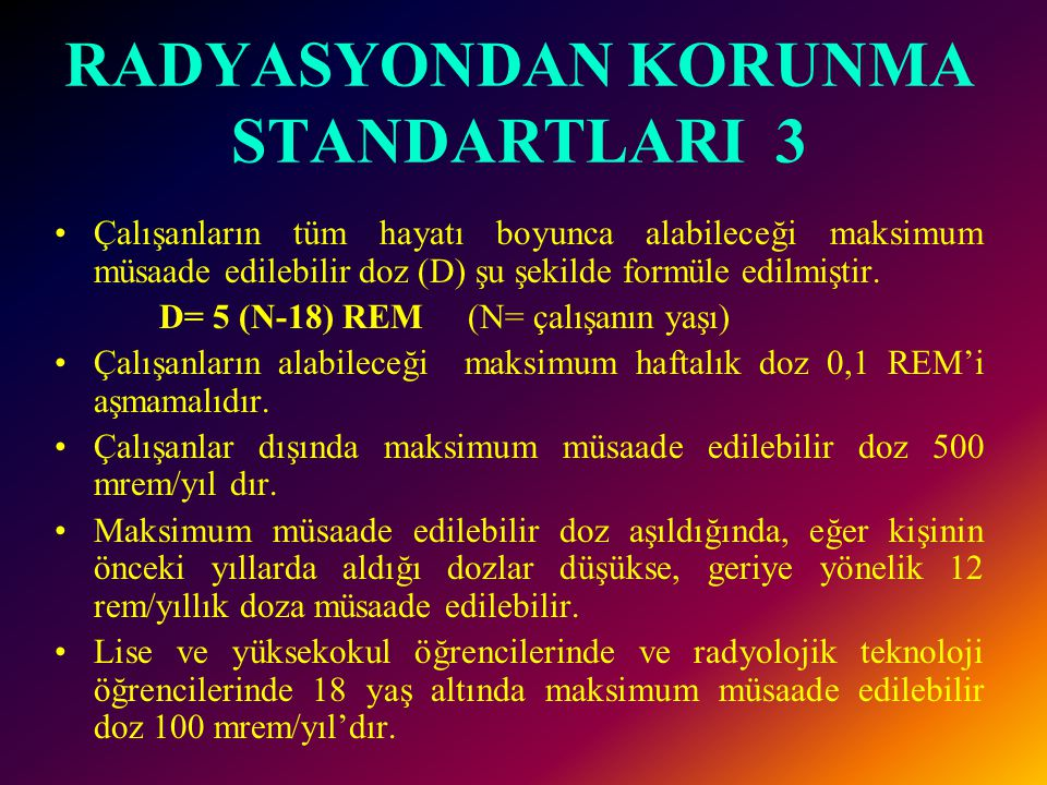 RADYASYONDAN KORUNMA STANDARTLARI 3