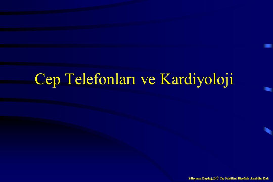 Cep Telefonları ve Kardiyoloji