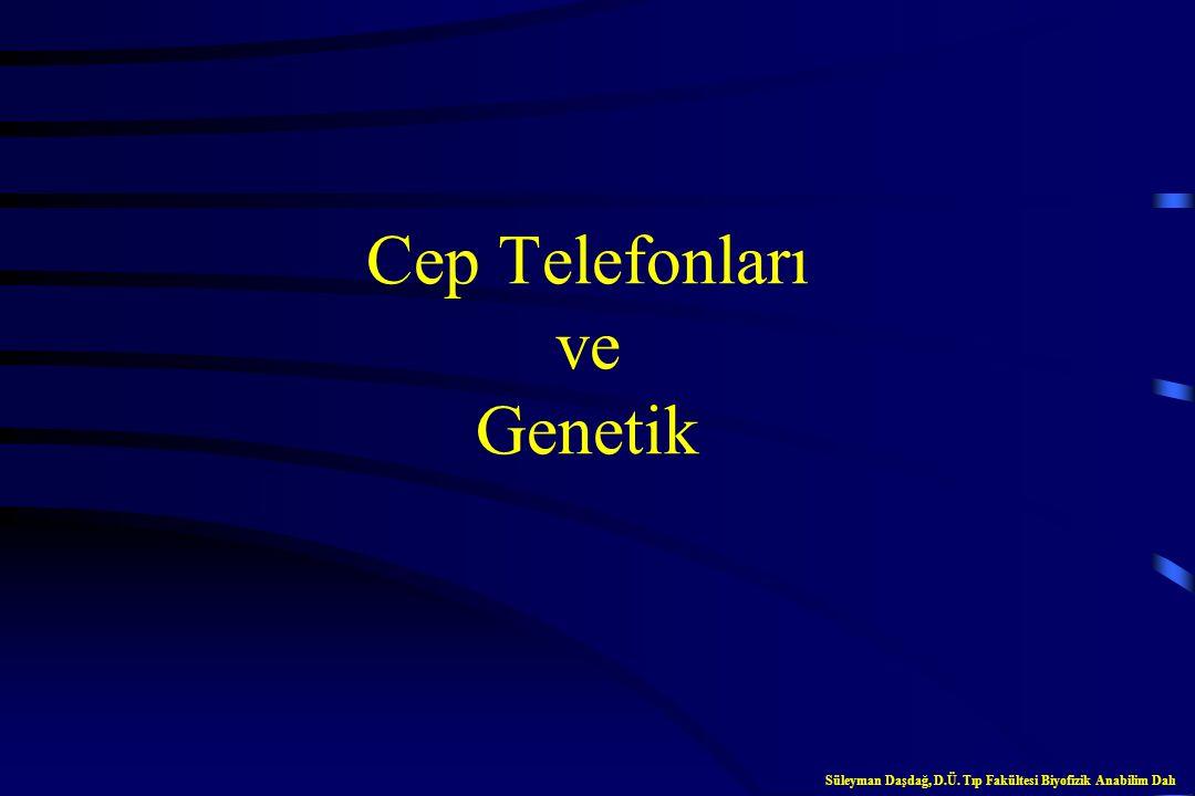 Cep Telefonları ve Genetik