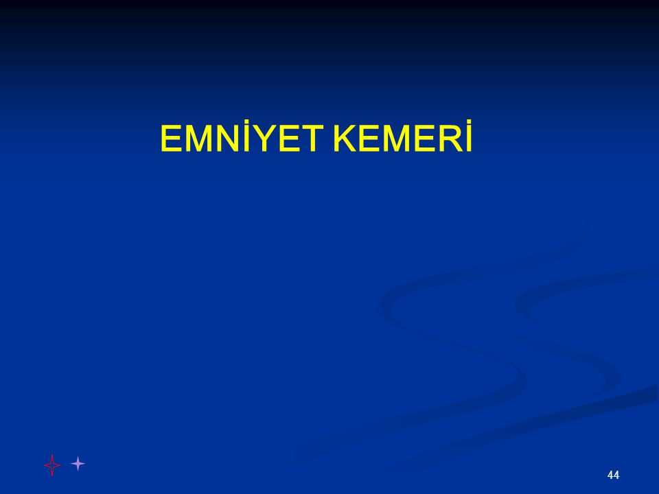EMNİYET KEMERİ