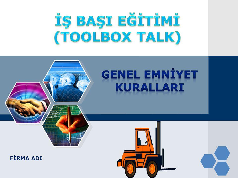 İŞ BAŞI EĞİTİMİ (TOOLBOX TALK)