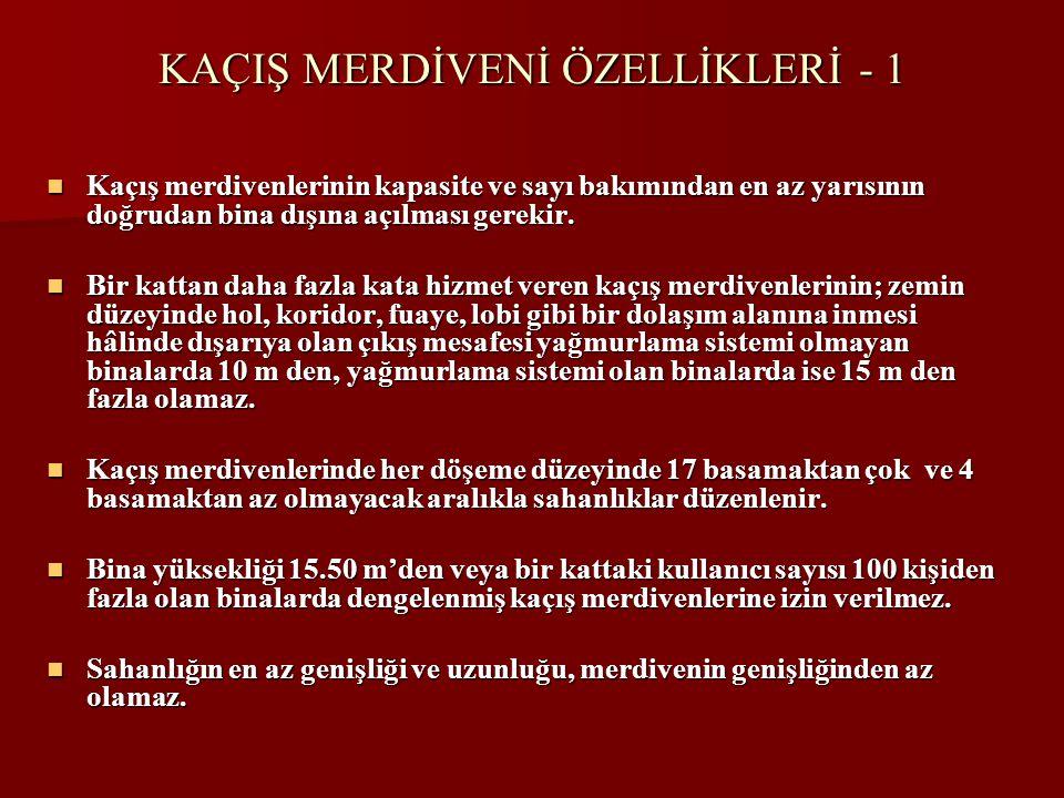 KAÇIŞ MERDİVENİ ÖZELLİKLERİ - 1