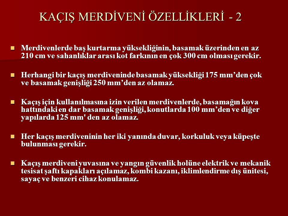 KAÇIŞ MERDİVENİ ÖZELLİKLERİ - 2