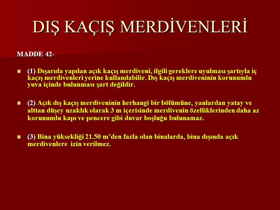 DIŞ KAÇIŞ MERDİVENLERİ