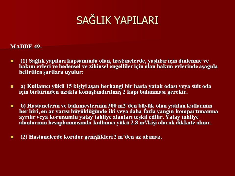 SAĞLIK YAPILARI MADDE 49-