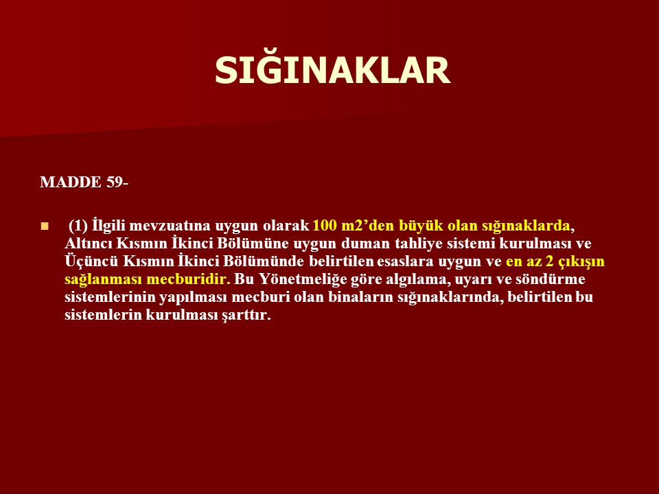 SIĞINAKLAR MADDE 59-