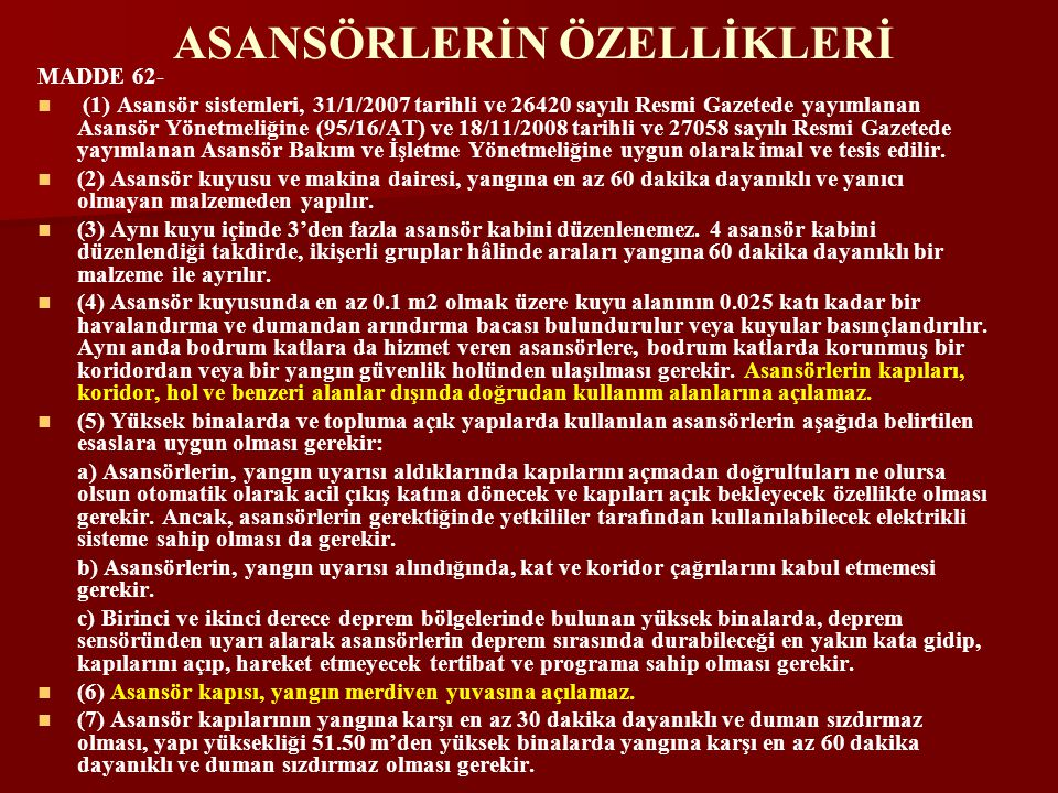 ASANSÖRLERİN ÖZELLİKLERİ