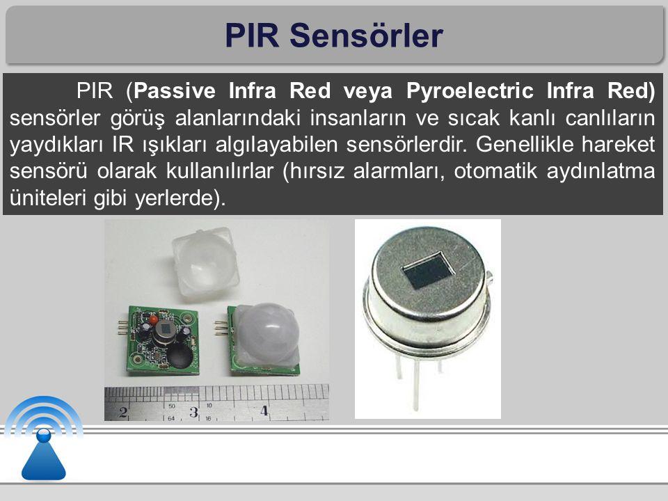 PIR Sensörler