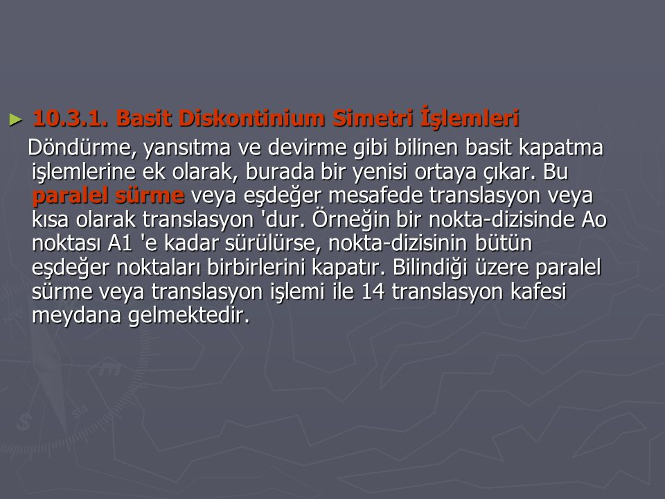 10.3.1. Basit Diskontinium Simetri İşlemleri