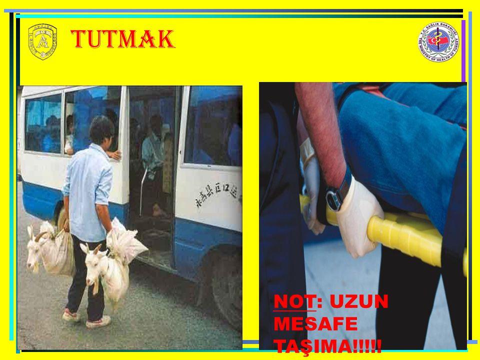 TUTMAK NOT: UZUN MESAFE TAŞIMA!!!!!