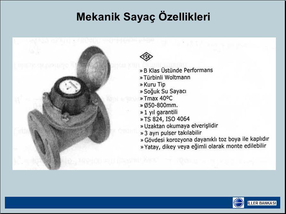 Mekanik Sayaç Özellikleri