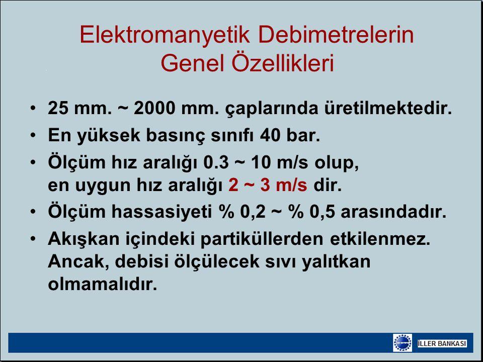 Elektromanyetik Debimetrelerin Genel Özellikleri