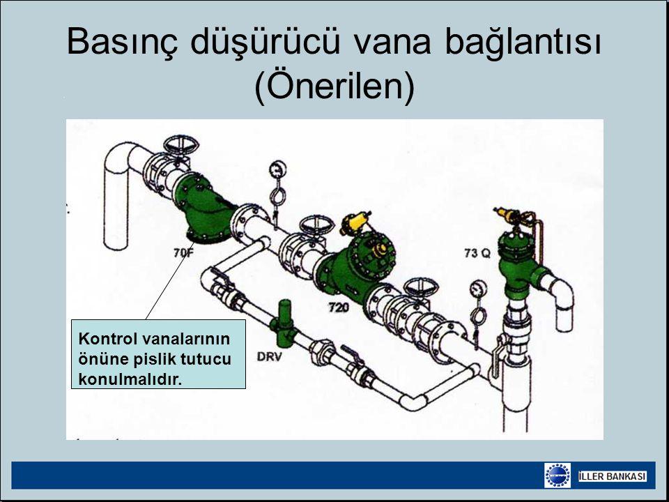 Basınç düşürücü vana bağlantısı (Önerilen)