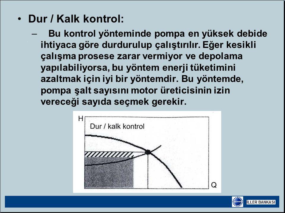 Dur / Kalk kontrol: