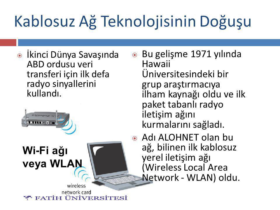 Kablosuz Ağ Teknolojisinin Doğuşu