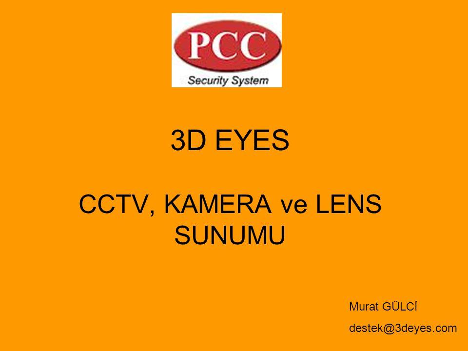 CCTV, KAMERA ve LENS SUNUMU