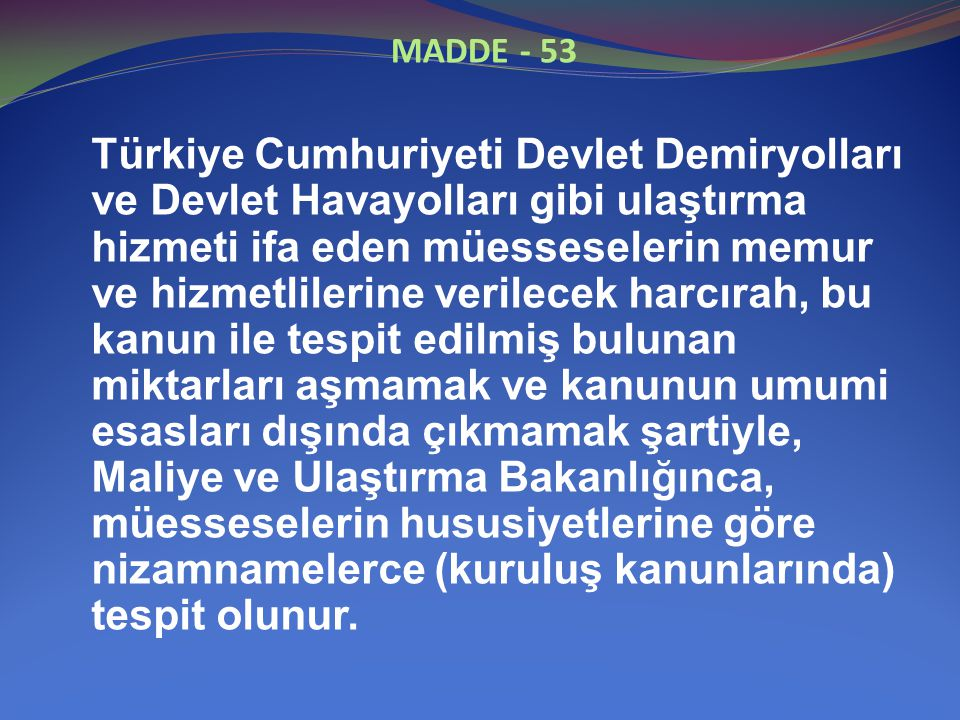 MADDE - 53