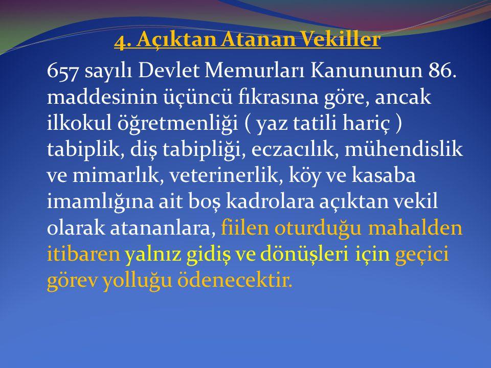 4. Açıktan Atanan Vekiller