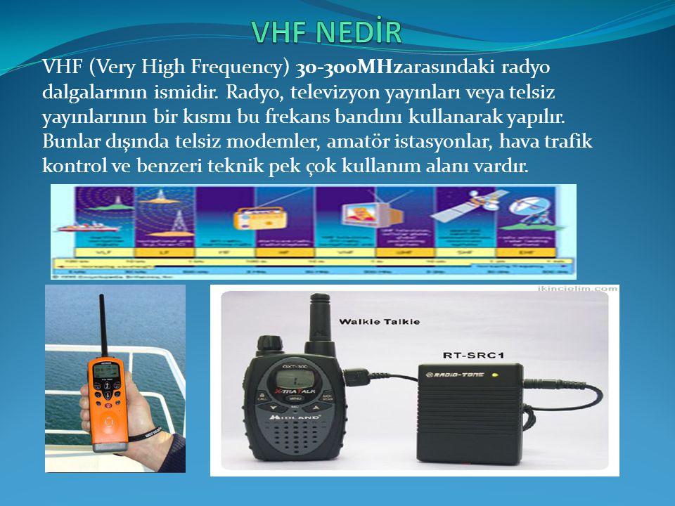 VHF NEDİR
