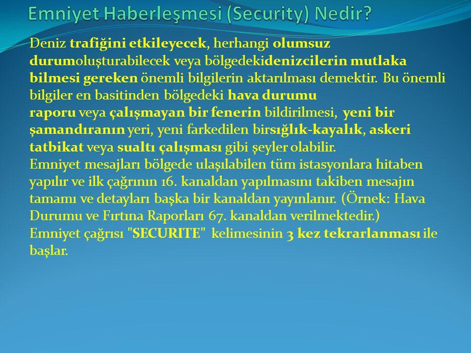 Emniyet Haberleşmesi (Security) Nedir
