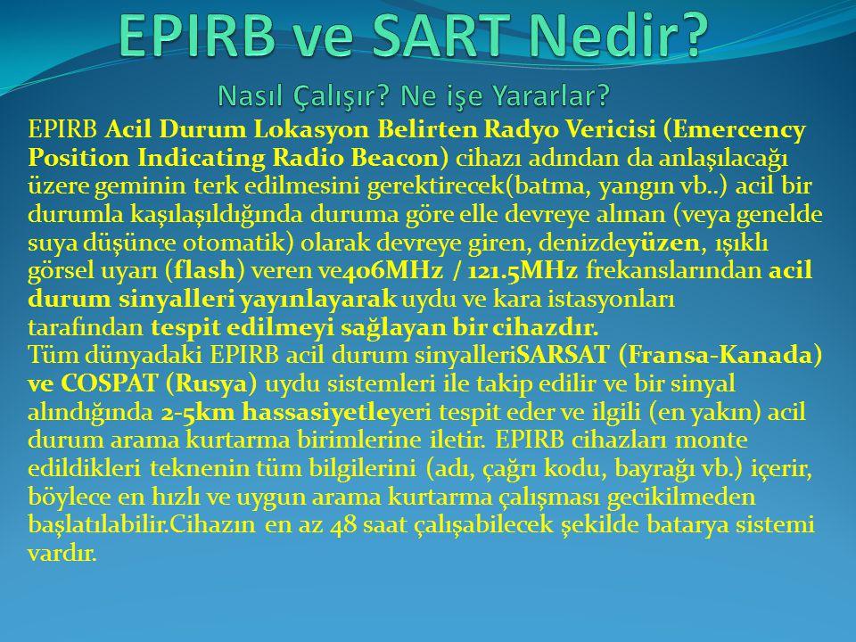 EPIRB ve SART Nedir Nasıl Çalışır Ne işe Yararlar