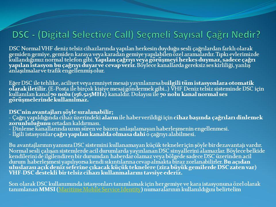 DSC - (Digital Selective Call) Seçmeli Sayısal Çağrı Nedir