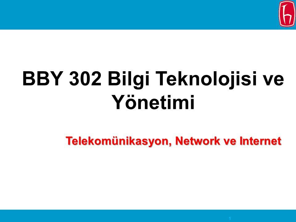 BBY 302 Bilgi Teknolojisi ve Yönetimi