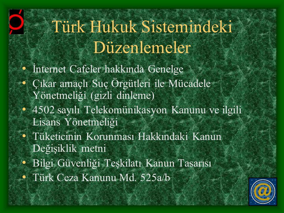 Türk Hukuk Sistemindeki Düzenlemeler