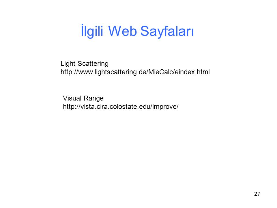 İlgili Web Sayfaları Light Scattering