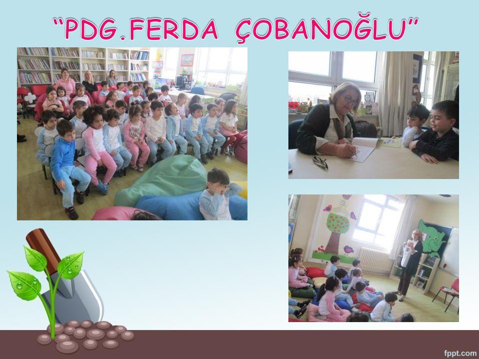 PDG.FERDA ÇOBANOĞLU