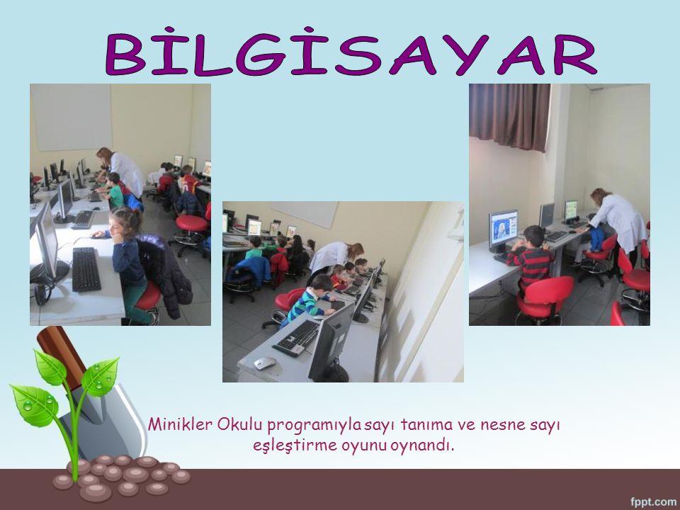 BİLGİSAYAR Minikler Okulu programıyla sayı tanıma ve nesne sayı eşleştirme oyunu oynandı.