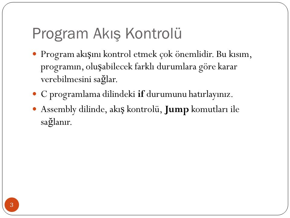 Program Akış Kontrolü