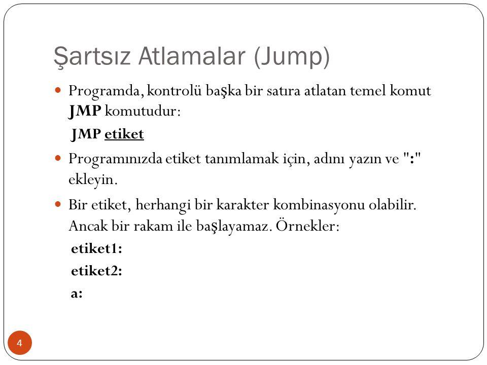 Şartsız Atlamalar (Jump)