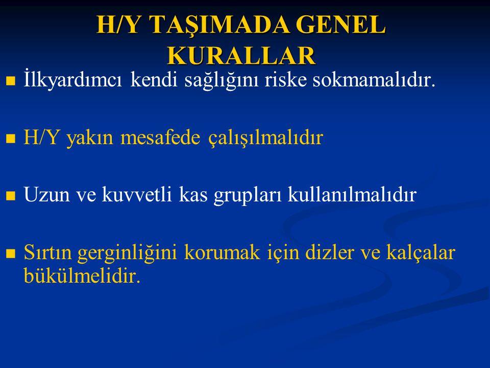 H/Y TAŞIMADA GENEL KURALLAR